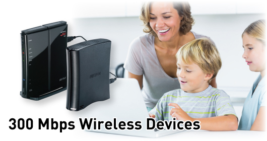 300 Mbps Wireless Devices
